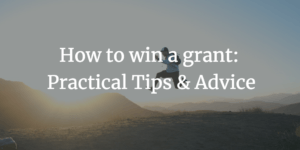 Webinar: How to win a grant: Practical Tips & Advice from an Evaluator